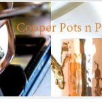 Copper Pots and Pans: The King of all Cookware